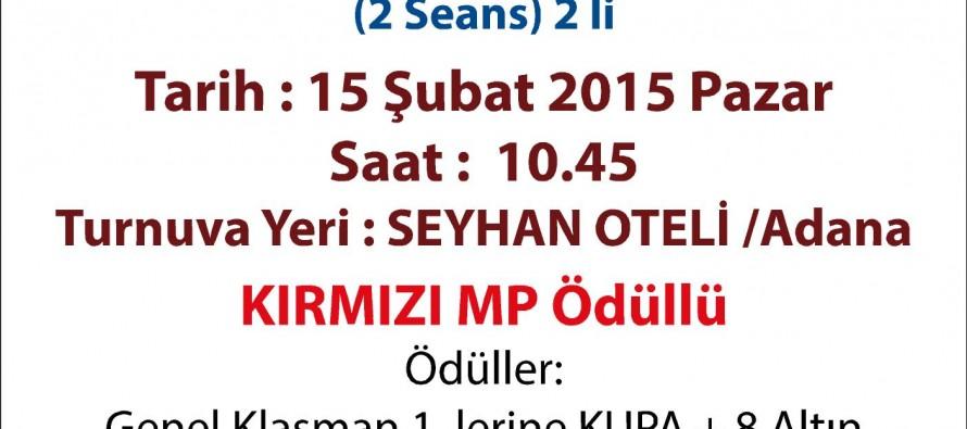 Seyhan Belediye Başkanlığı Kupası Briç Turnuvası